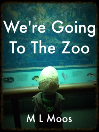We're Going To TheZoo